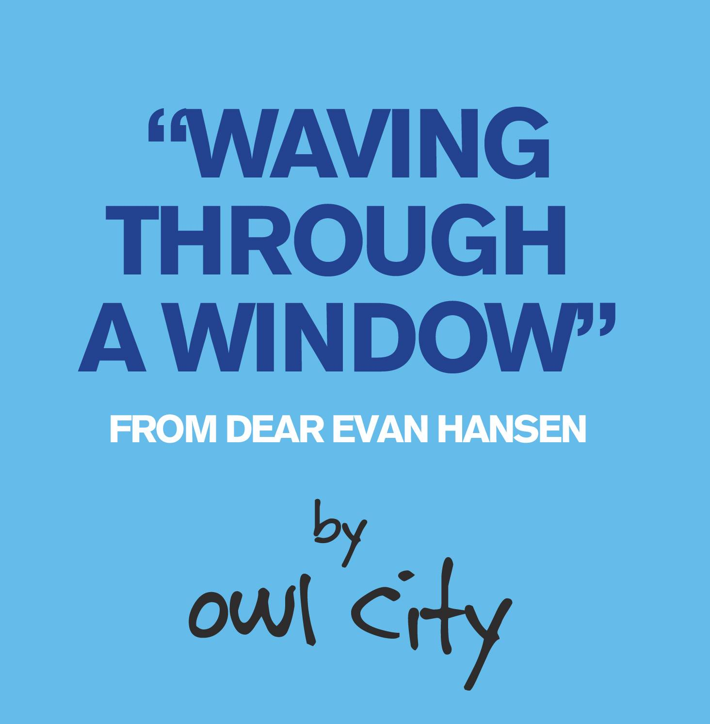Owl City新单《Waving Through A Window》!